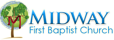 Midway First Baptist Church. Go to the homepage.